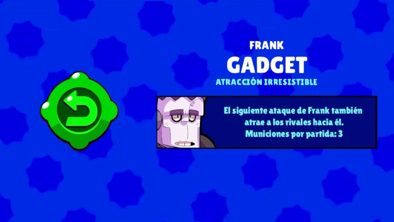 brawl stars frank gadget atraccion irresistible