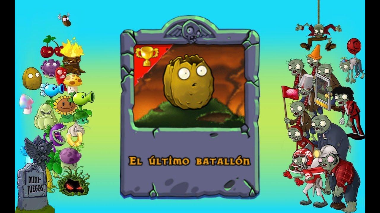 pvz minijuego el ultimo batallon